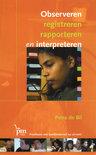 Observeren, registreren rapporteren en interpreteren + CD-ROM