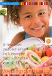 Alles over gezond eten en bewegen met kinderen van 4-18 jaar