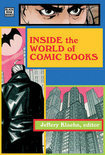 Inside the World of Comic Books