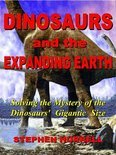 Dinosaurs and the Expanding Earth (ebook)