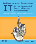 Architecture and Patterns for It Service Management, Resource Planning, and Governance (ebook)