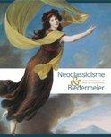 Neoclassicisme en Biedermeier uit de Collecties van de Prins van Liechtenstein