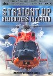 Straight Up: Helicopters in Action (IMAX)