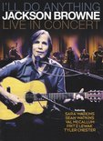 Jackson Browne - I'Ll Do Anything(Live)