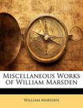 Miscellaneous Works of William Marsden