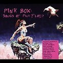 Pink Box; Songs Of Pink Floyd