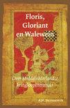 Floris, Gloriant En Walewein