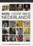 Mijn Nederland In Woord En Beeld - Voor 1900