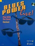 Blues Power Live!: Clarinet: Play with the Band [With CD (Audio)]