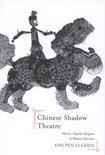 The Chinese Shadow Theatre