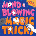 Mind-Blowing Magic Tricks