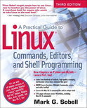 A Practical Guide to Linux, Commands, Editors, and Shell Programming