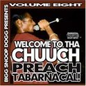 Welcome To The Chuuch Vol.8