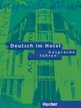 Deutsch Im Hotel - Gesprache Fuhren