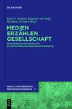 Medien. Erzahlen. Gesellschaft.: Transmediales Erzahlen Im Zeitalter Der Medienkonvergenz