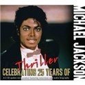 Celebrating 25 Years Of   Thriller / Interviews