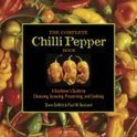 The Complete Chilli Pepper Book