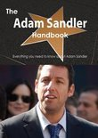 The Adam Sandler Handbook - Everything You Need to Know about Adam Sandler