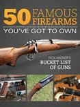 50 Famous Firearms You've Got to Own
