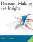 Decision Making With Insight