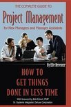 The Complete Guide to Project Management for New Managers and Management Assistants