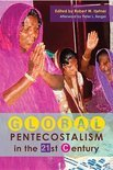 Global Pentecostalism in the 21st Century