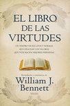 El Libro De Las Virtudes = The Book Of Virtues