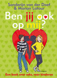 Ben jij ook op mij?