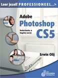 Leer jezelf PROFESSIONEEL...Adobe Photoshop CS5 NL & UK