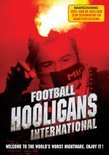 Football Hooligans - International