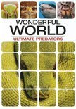 Wonderful World - Ultimate Predators