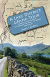 A Lake District Grand Tour