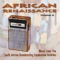 African Renaissance Vol. 10: Ngoma & Indigenous Instruments