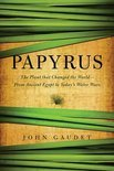 Papyrus - the Plant That Changed the World