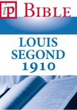 La Sainte Bible - Louis Segond 1910 (ebook)