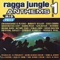 Ragga Jungle Anthems V.1