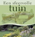 Een sfeervolle tuin ontwerpen en aanleggen