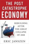 The Post Catastrophe Economy