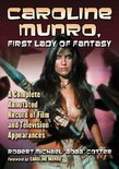 Caroline Munro, First Lady of Fantasy