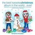 The Best Christmas Karaoke Album In The World....Ever!