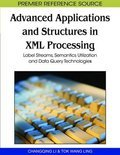 Advanced Applications and Structures in Xml Processing (ebook)