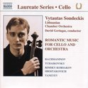 Laureate Series - Romantic Music for Cello / Sondeckis, etc