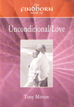 The Findhorn Book of Unconditional Love