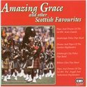 Amazing Grace And Other Scottish Favourites