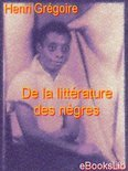 De La Litt�Rature Des N�Gres (ebook)