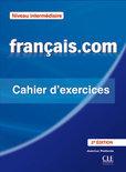 français.com - intermédiare (Nouvelle Édition). Cahier d'exercices
