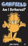 Garfield - Am I Bothered?
