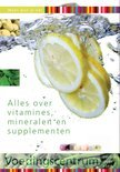 Alles over vitamines, mineralen en supplementen