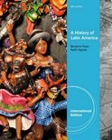 A History of Latin America, International Edition