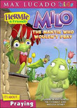 Milo, The Mantis Who Wouldn'T Pray